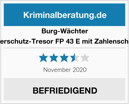 Burg-Wächter Feuerschutz-Tresor FP 43 E mit Zahlenschloss Test