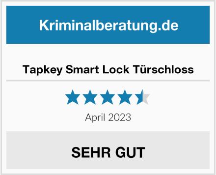 Tapkey Smart Lock Türschloss Test