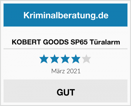 KOBERT GOODS SP65 Türalarm Test