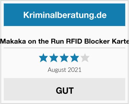 Makaka on the Run RFID Blocker Karte Test