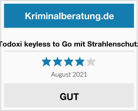 Todoxi keyless to Go mit Strahlenschutz Test