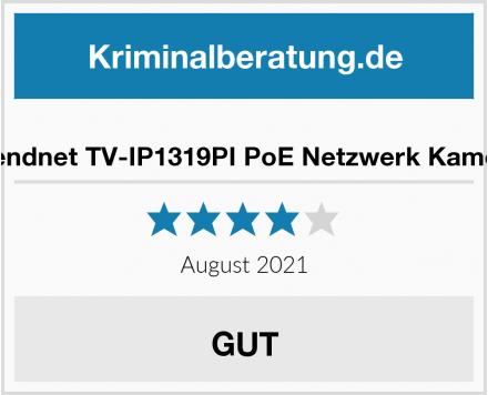 Trendnet TV-IP1319PI PoE Netzwerk Kamera Test