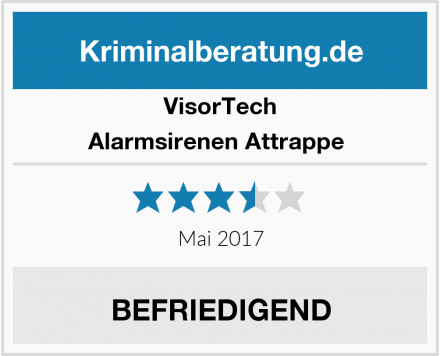 VisorTech Alarmsirenen Attrappe  Test