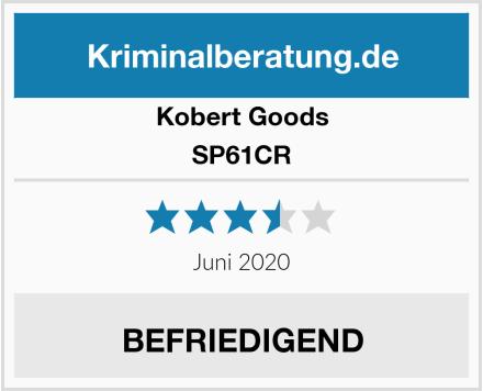 Kobert Goods SP61CR Test