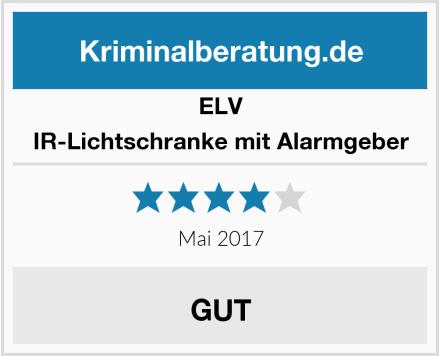 ELV IR-Lichtschranke mit Alarmgeber Test