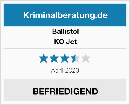 BALLISTOL KO Jet Test