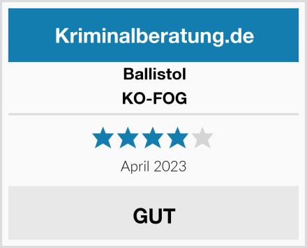 BALLISTOL KO-FOG Test