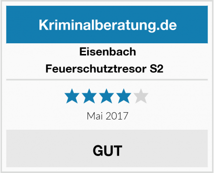 Eisenbach Feuerschutztresor S2   Test