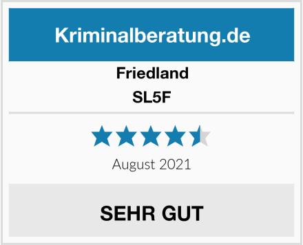 Friedland SL5F Test