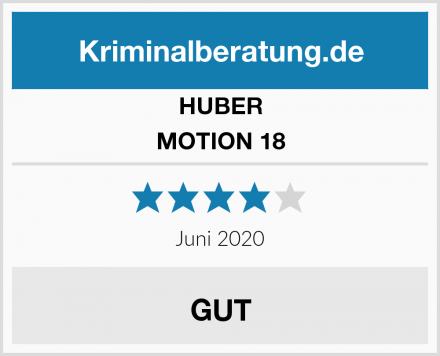 HUBER MOTION 18 Test
