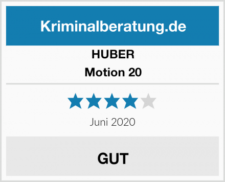 HUBER Motion 20 Test