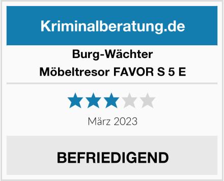 Burg-Wächter Möbeltresor FAVOR S 5 E Test