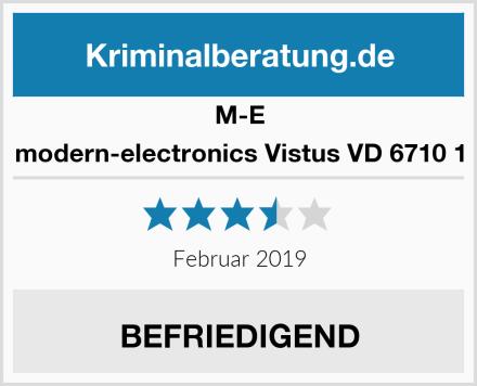 M-E modern-electronics Vistus VD 6710 1 Test